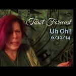 Weekly Tarot, 6/10/13: Uh Oh! aka Death