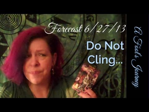 Weekly Tarot Forecast, 6/24: Do NOT cling!