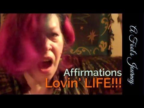 Random Affirmation: I love life! 1