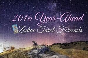 Holiday Tarot Special – 2016 Look-Ahead Zodiac Readings